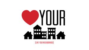 Love Your Neighborhood big