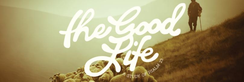 Good Life banner