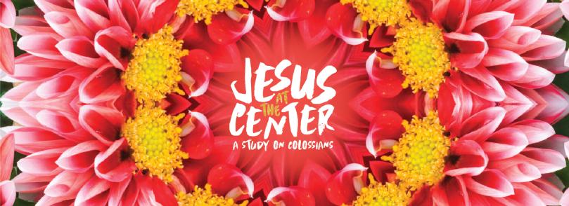 Jesus at the Center Series Gfx_App Wide