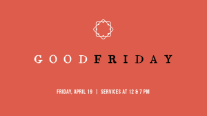 Good Friday Ads_Lobby