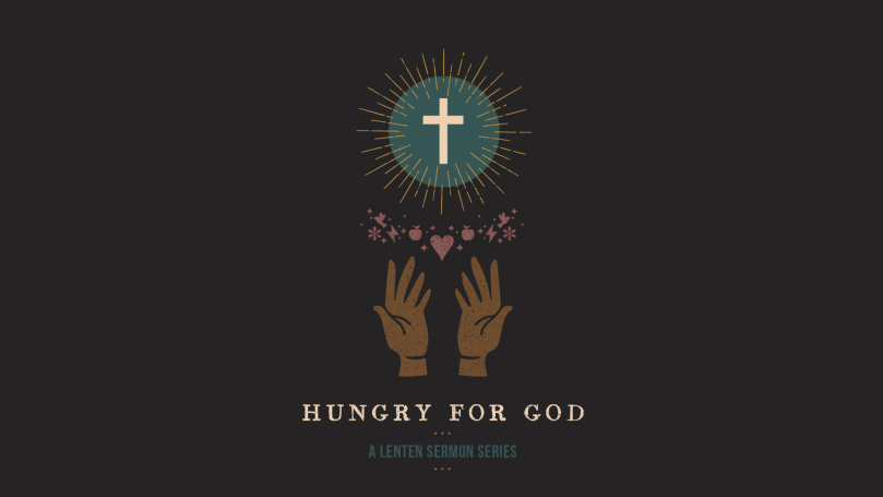 Hungry for God Series GFX_16x9 Title