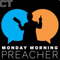 Monday Morning Preacher