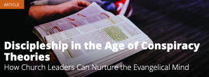 Discipleship in the Age of Conspiracy Theories